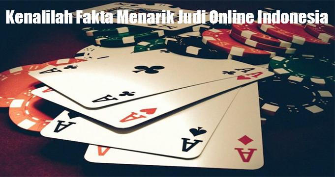Kenalilah Fakta Menarik Judi Online Indonesia
