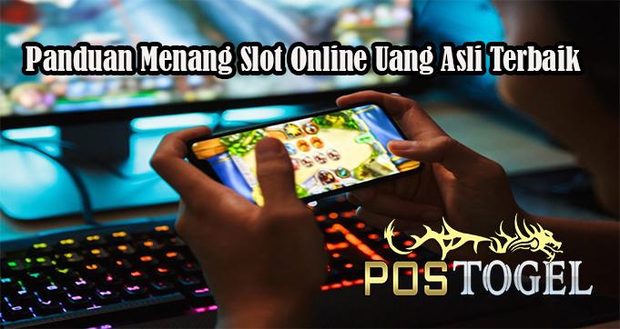 Panduan Menang Slot Online Uang Asli Terbaik